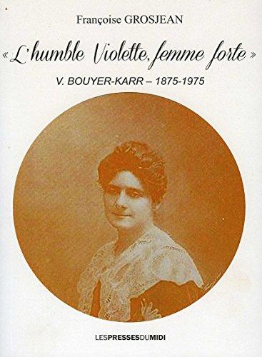9782812705700: L'humble Violette, femme forte