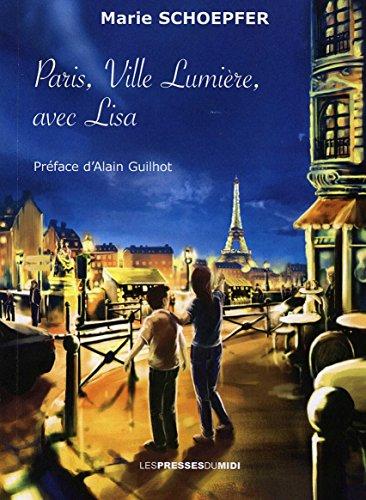 9782812705984: Paris, ville lumière, avec Lisa