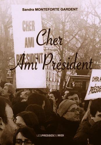 9782812706349: Cher Ami Président