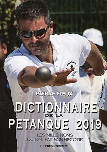 9782812710650: Dictionnaire de la pétanque 2019