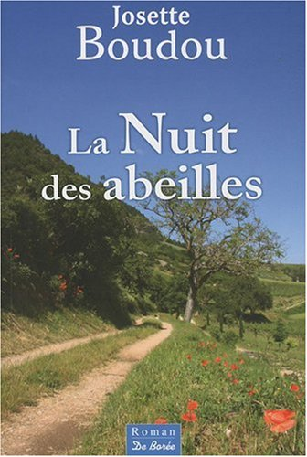 Nuit des Abeilles: Boudou, Josette