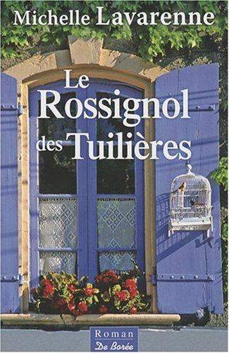 9782812900495: Rossignol des Tuilieres (le)