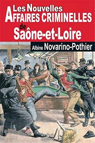 9782812900709: Saône et Loire nouvelles affaires criminelles