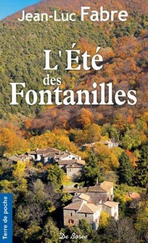 9782812901348: L'Eté des Fontanilles (NE)