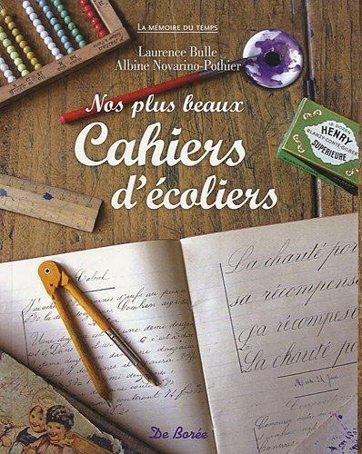 9782812901669: Nos plus beaux cahiers d'�coliers