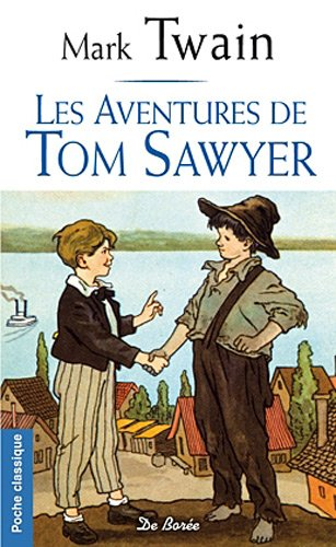9782812902710: Les Aventures de Tom Sawyer (French Edition)