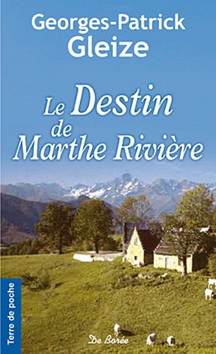 9782812902833: Le destin de Marthe Rivi�re