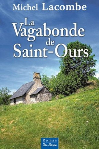 9782812903731: La vagabonde de Saint-Ours (French Edition)