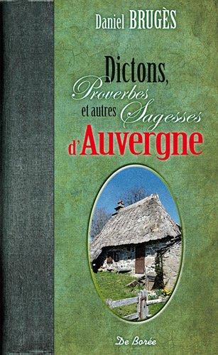 9782812903878: Dictons Proverbes et Autres Sagesses d'Auvergne