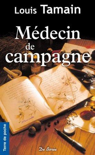 9782812904134: Médecin de campagne (French Edition)