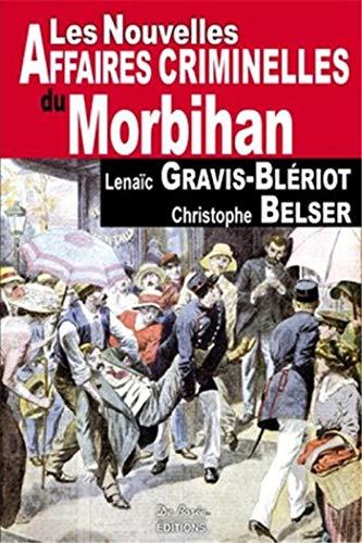 9782812904202: Morbihan nouvelles affaires criminelles
