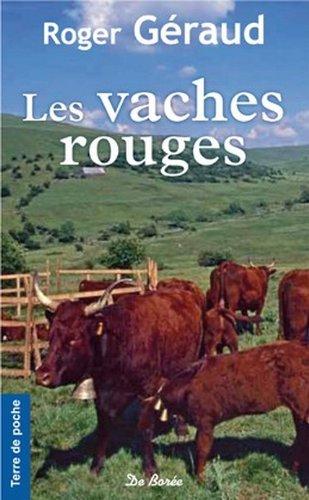 Les Vaches rouges (Terre de poche): Géraud, Roger