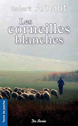 9782812904714: Corneilles Blanches (les)