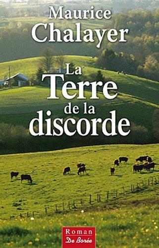TERRE DE LA DISCORDE (LA): CHALAYER, MAURICE