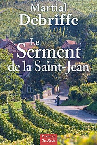 SERMENT DE LA SAINT-JEAN (LE): DEBRIFFE, MARTIAL