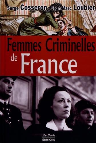 9782812906015: Femmes Criminelles de France (les)