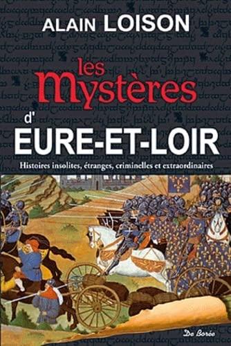 9782812906091: les mystères d'Eure-et-Loir
