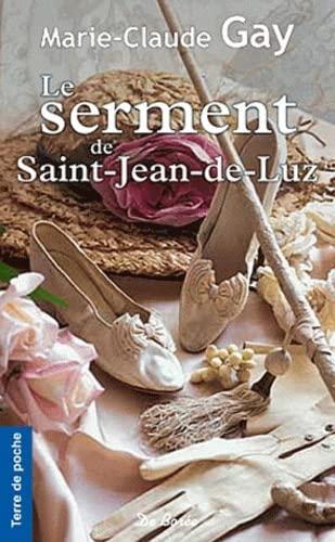 Serment de Saint Jean de Luz (le): Gay Marie-Claude