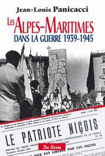 9782812906824: Les Alpes maritimes dans la guerre 1939 1945
