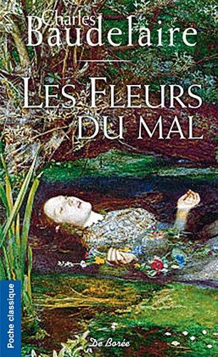 Fleurs du Mal (les): Baudelaire Charles