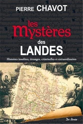 9782812907463: Les mystères des Landes