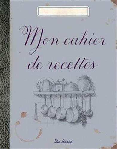9782812907524: Mon cahier de recettes