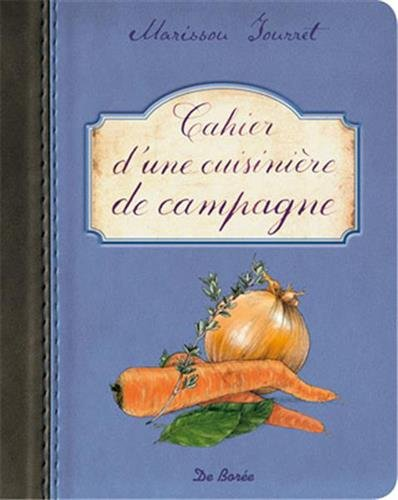 Cahier d'une cuisinière de Campagne: Tourret Marissou