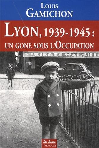 9782812908620: Lyon 1939 1945 un gone sous l'occupation