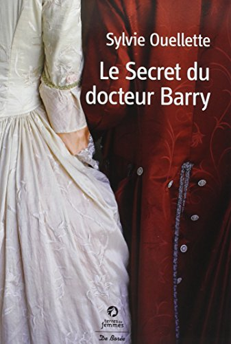 9782812909436: Le secret du docteur Barry