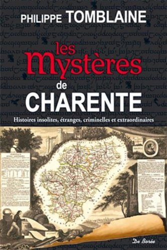 9782812909733: Les myst�res de Charente