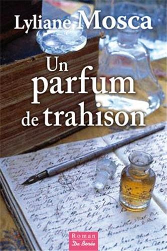 9782812909771: Un parfum de trahison