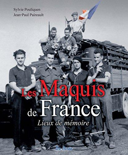 9782812911651: Les maquis de France - lieux de m�moire