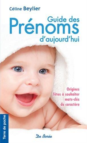 9782812912368: Guide des Pr�noms d Aujourd Hui