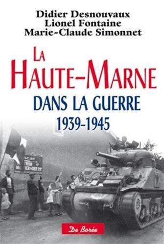 9782812912948: Haute-Marne dans la guerre 1939-1945 (La)