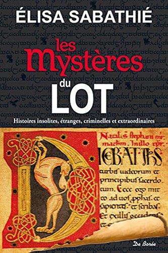 9782812914027: Les mystères du Lot
