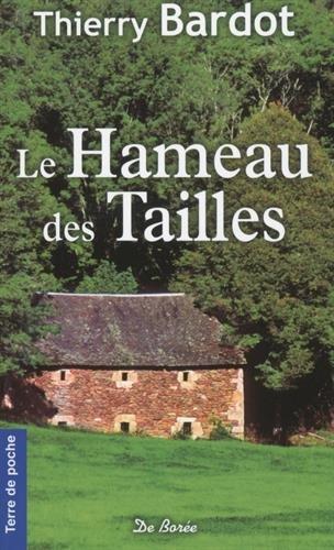 9782812914898: Hameau des Tailles (Le)