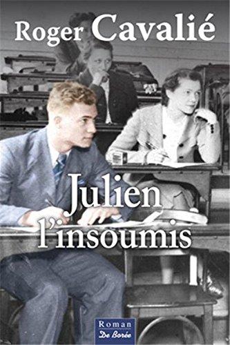 9782812915512: Julien l'Insoumis