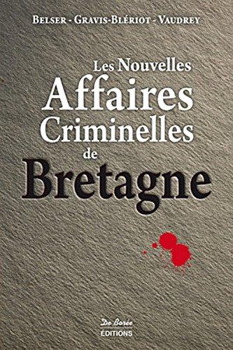 9782812917035: Bretagne, nouvelles affaires criminelles