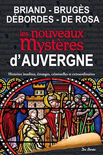 9782812917042: Auvergne, nouveaux mystères