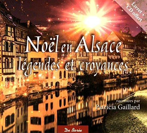 9782812920097: Noël en Alsace : Légendes et croyances (1CD audio)