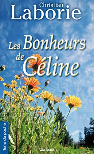 9782812920806: BONHEURS DE CELINE (LES)