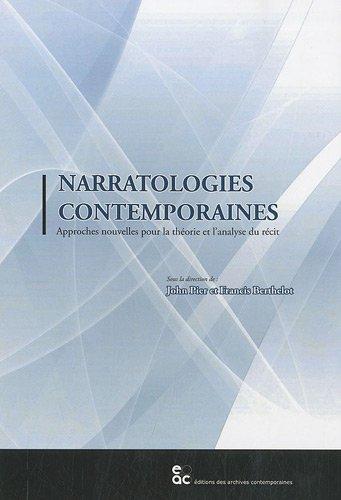 9782813000200: Narratologies contemporaines : Approches nouvelles pour la théorie et l'analyse du récit