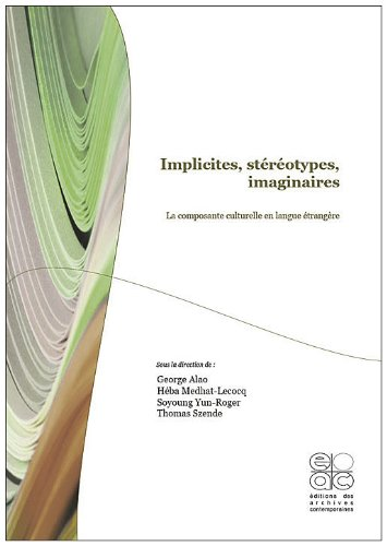 9782813000231: Implicites, stéréotypes, imaginaires : La composante culturelle en langue étrangère