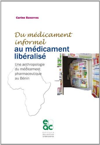 9782813000538: Du medicament informel au medicament liberalise
