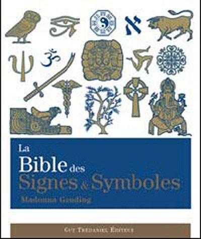 9782813200624: La Bible des signes & symboles