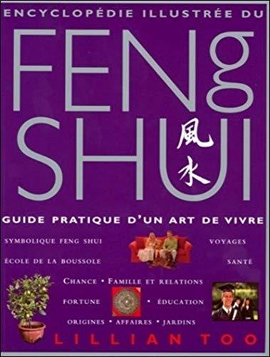 9782813200686: Encyclop�die illustr�e du Feng Shui : Guide pratique d'un art de vivre
