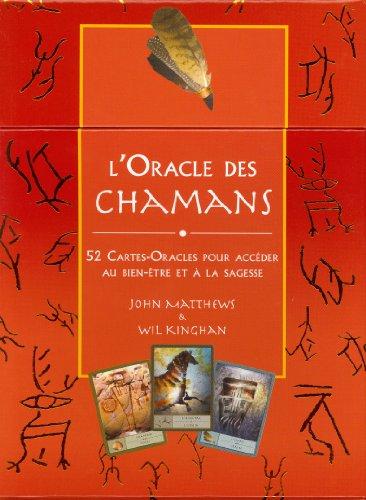 ORACLE DES CHAMANS -L- COFFRET: MATTHEWS J KINGHAN W