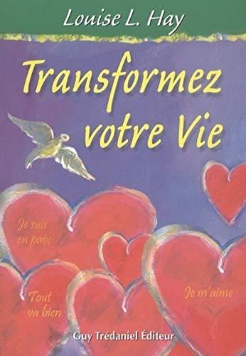 9782813201232: Transformez votre vie (French Edition)