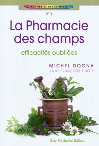 9782813201416: La pharmacie des champs (French Edition)