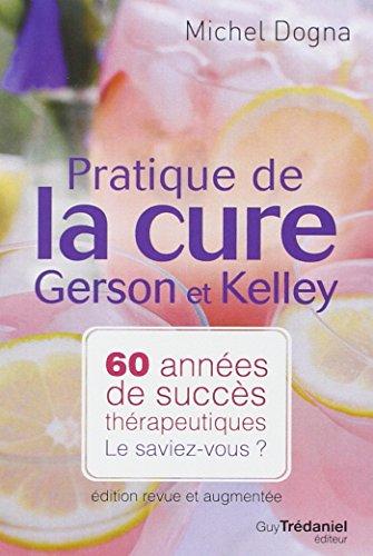 9782813201508: pratique de la cure de Gerson et Kelley